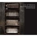 Live at Marians~Stewy von Wattenwyl's Generations Trio featuring Eric Alexander~/Stewy von Wattenwyl
