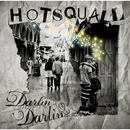 Darlin' Darlin/HOT SQUALL