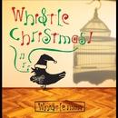 WHISTLE CHRISTMAS !/WHISTLE MAN