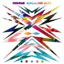 JAKAMASHI JAZZ/HOSOME