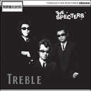 TREBLE/THE SPECTERS