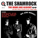 THE MODS ARE ALRIGHT GT/THE SHAMROCK