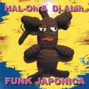 FUNK JAPONICA/富樫春生(HAL-Oh )& Dj.Alah