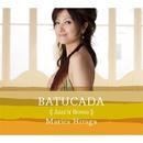 Batucada ~Jazz'n Bossa~/平賀マリカ