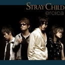 Stray Child/eroica