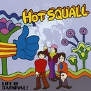 LIFE IS CARNIVAL!/HOTSQUALL