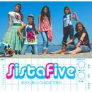 めぐりあい / VACATION !/Sista Five