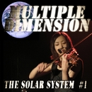 The Solar System #1/MULTIPLE DIMENSION