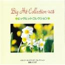 Big Hit Collection Vol 5/MIC オルゴール