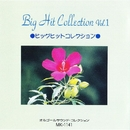 Big Hit Collection Vol.I/オルゴール サウンド コレクション