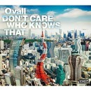 DON'T CARE WHO KNOWS THAT/Ovall