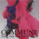 SING OUT THE REVOLUTION/COMMUNE