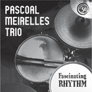 Fascinating Rhythm/Pascoal Meirelles Trio