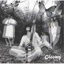 Gloomy/毛皮のマリーズ