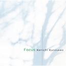 Focus/黒沢健一