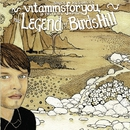 The Legend Of Bird's Hill/Vitaminsforyou