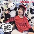 PANDA! PANDA! PANDA!/PANDA 1/2