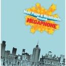 MEGAPHONE/MOE POPE AND HEADNODIC