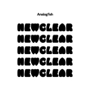NEWCLEAR/アナログフィッシュ