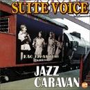 JAZZ CARAVAN/SUITE VOICE