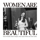 Women are beautiful/V.A(Omara Portuondo / Beatriz Marquez / Yusa / Haydee Milanes & Diana Fuentes)
