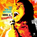 SOUL is DYNAMITE/THE TON-UP MOTORS