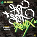 HOT SPOT recipe remix feat. SmoKing-P & SUPER-B/Hr.Sticko