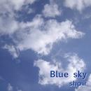Blue sky/show