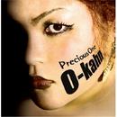 Precious One/O-kahn