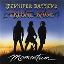 Momentum/Jennifer Batten's Trival Rage