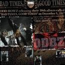 BAD TIMES, GOOD TIMES/横道坊主