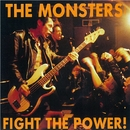 FIGHT THE POWER !/THE MONSTERS