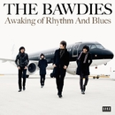 Awaking Of Rhythm And Blues/THE BAWDIES