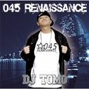 045RENAISSANCE/DJ TOMO