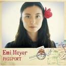 パスポート/エミ・マイヤー