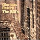 Glorious Return/The BDI's