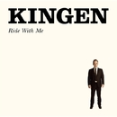 Ride With Me/Kingen