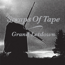 Grand Letdown/scraps of tape