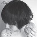 My Self/ASK