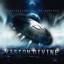 Destination Set To Nowhere (Special Edition)/Vision Divine