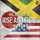 Rise And Shine/Rise And Shine 3.11
