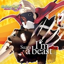 I'm a beast/Suara