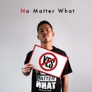 No Matter What feat. SiSY/MUROZO