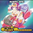即日配送★彡GALAXY MESSENGER/MOSAIC.WAV