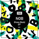 Brass Beatz EP/NOB