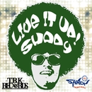 LIVE IT UP/SHADY