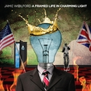 A Framed Life In Charming Light/Jamie Woolford