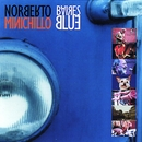 Baires Blue/Pablo Bobrowicky,Norberto Minichillo&Guillermo Delgado