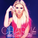 We Come to Life/Charlie