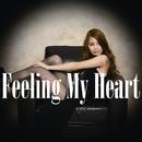 Feeling my heart/高橋夕希